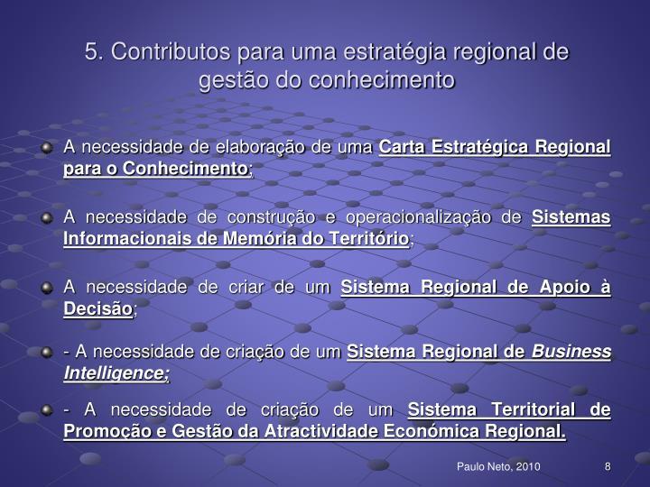 5. Contributos para uma estratégia regional de gestão do conhecimento