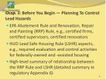 chap 3 before you begin planning to control lead hazards