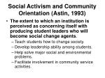 social activism and community orientation astin 1993