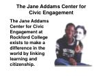 the jane addams center for civic engagement