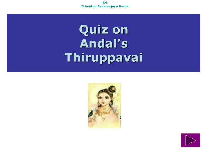 quiz on andal s thiruppavai n.