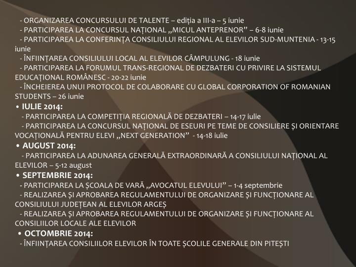 - ORGANIZAREA CONCURSULUI DE TALENTE –