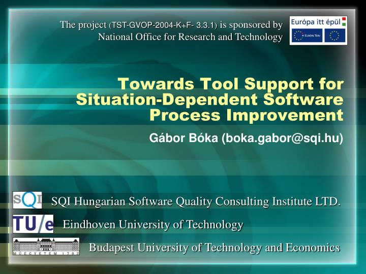 towards tool support for situation dependent software process improvement n.