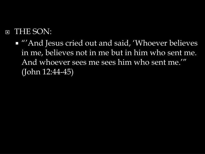THE SON: