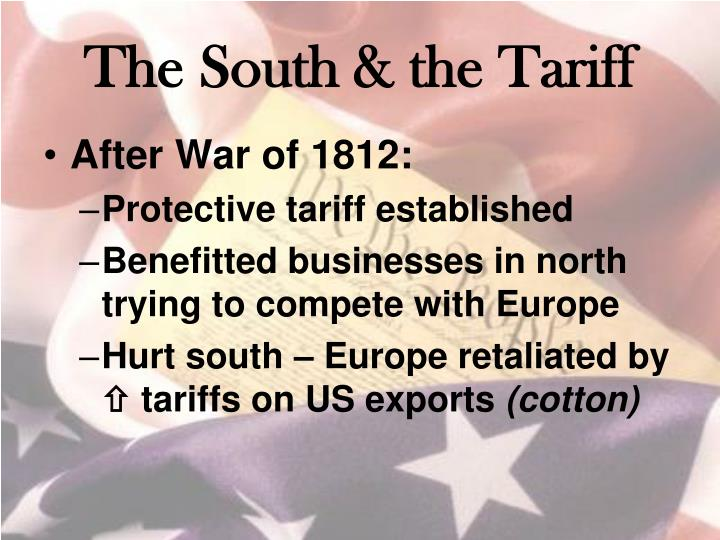 The south the tariff