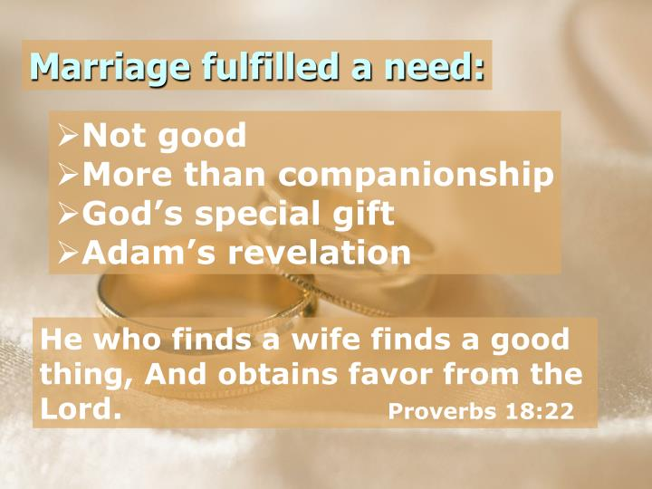 Marriage fulfilled a need:
