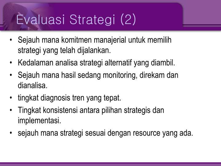 Evaluasi Strategi (2)