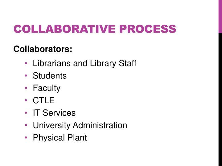 Collaborative Process