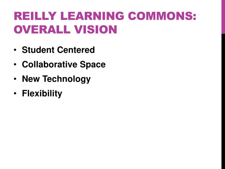 Reilly Learning commons: Overall Vision