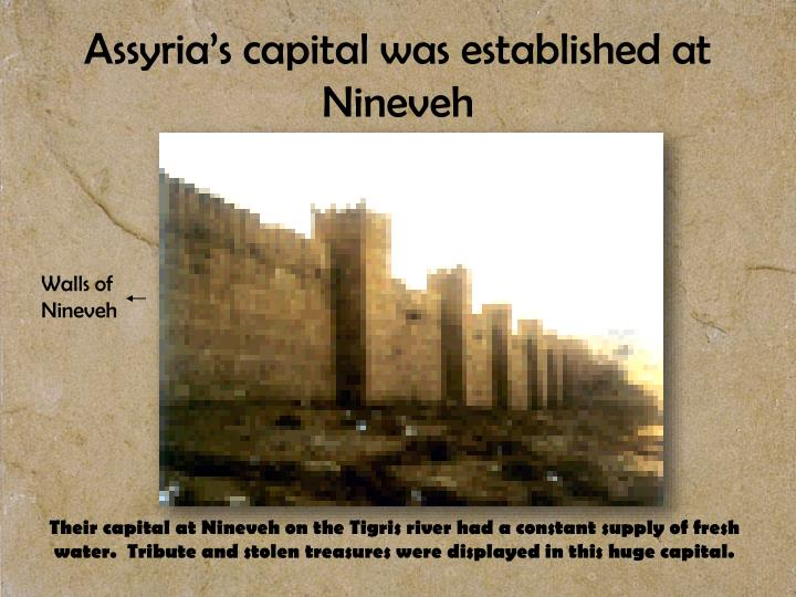 Assyria s capital was established at nineveh
