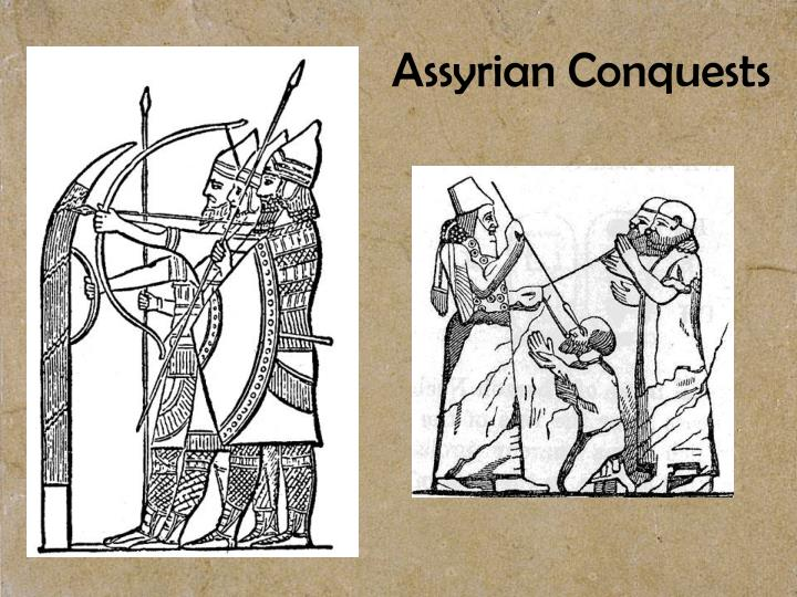 Assyrian Conquests