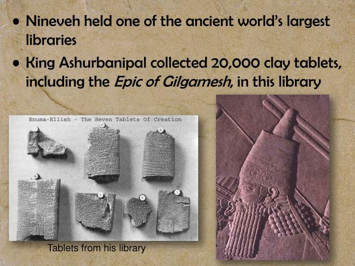Nineveh held one of the ancient world's largest libraries