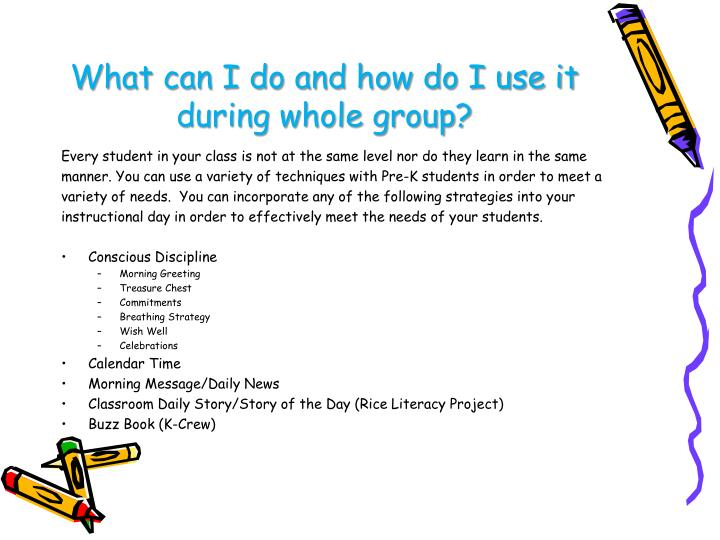 What can I do and how do I use it during whole group?