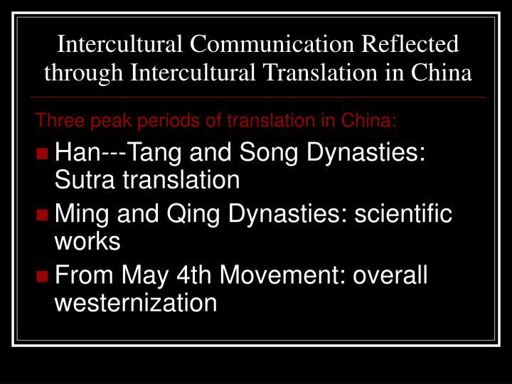 Intercultural Communication Reflected through Intercultural Translation in China