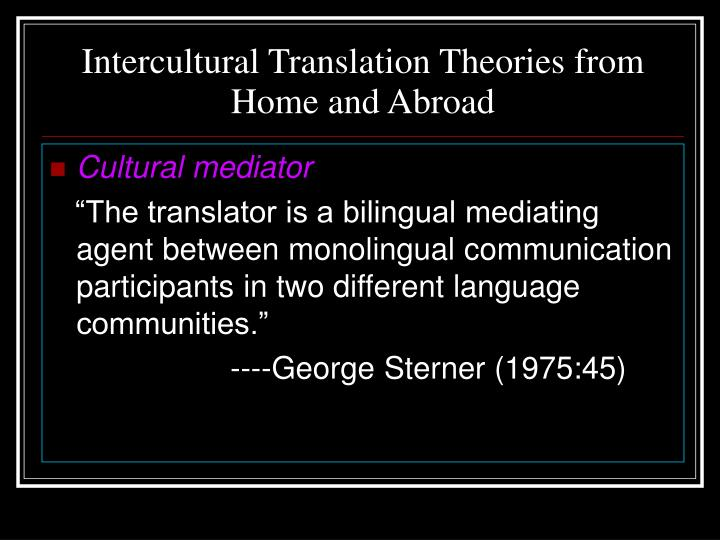 Intercultural translation theories from home and abroad