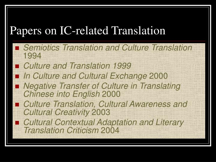 Papers on IC-related Translation