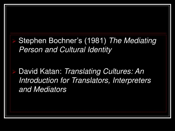 Stephen Bochner's (1981)