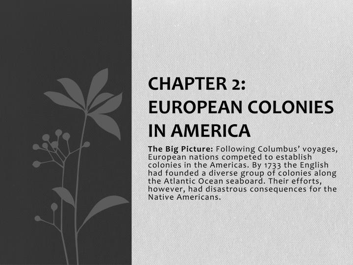 Chapter 2 european colonies in america