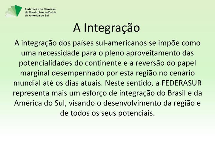 A Integração