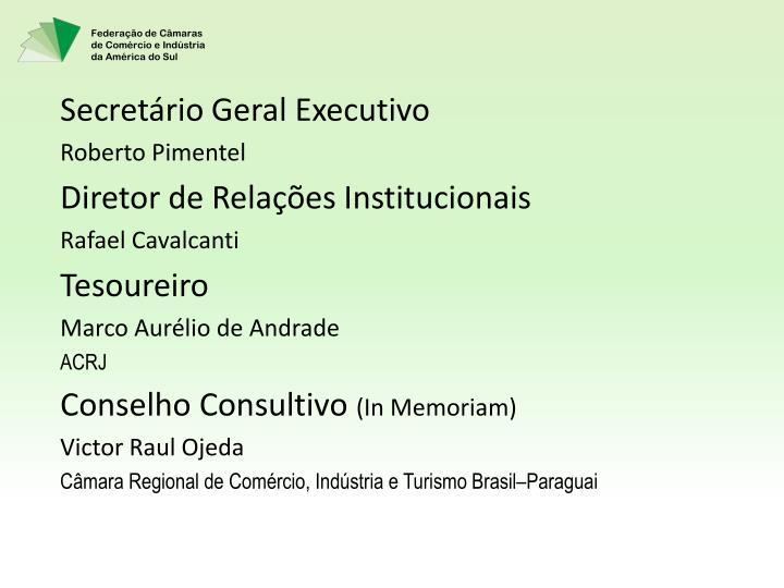 Secretário Geral Executivo