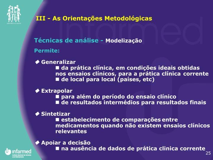 III - As Orientações Metodológicas