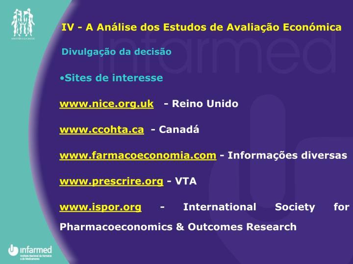 IV - A Análise dos Estudos de Avaliação Económica