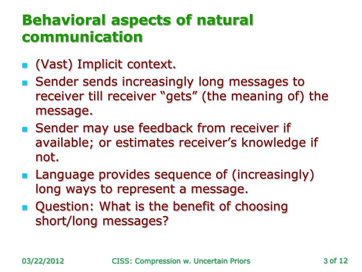 Behavioral aspects of natural communication