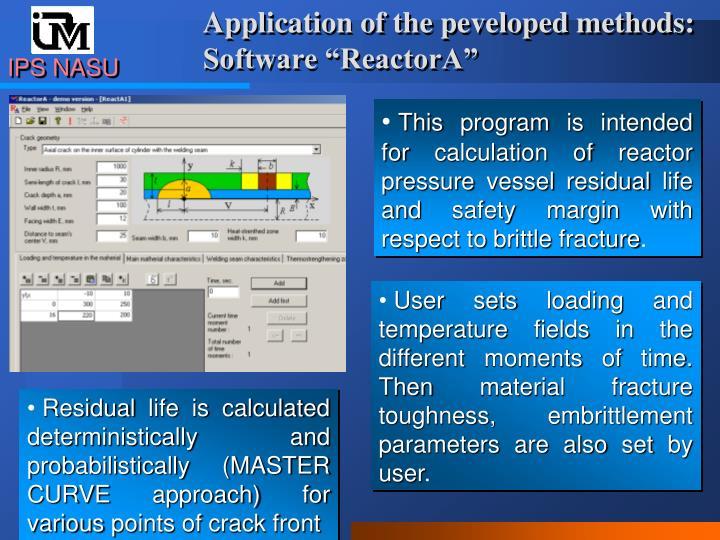 Application of the peveloped methods: