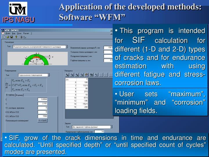 Application of the developed methods: