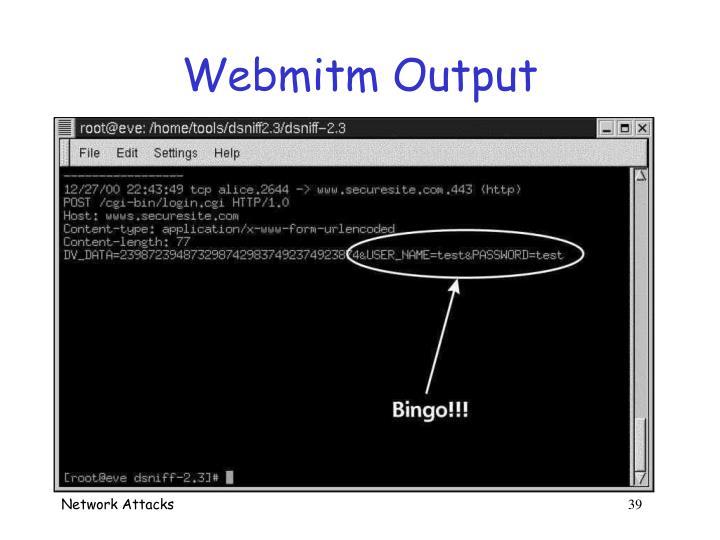 Webmitm Output