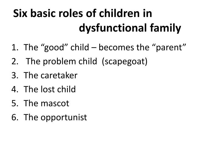 Six basic roles of children in