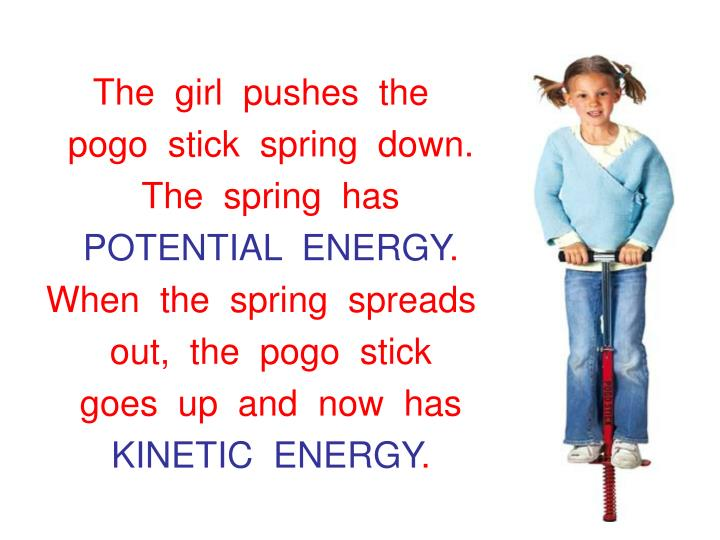 The  girl  pushes  the