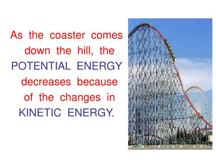 As  the  coaster  comes