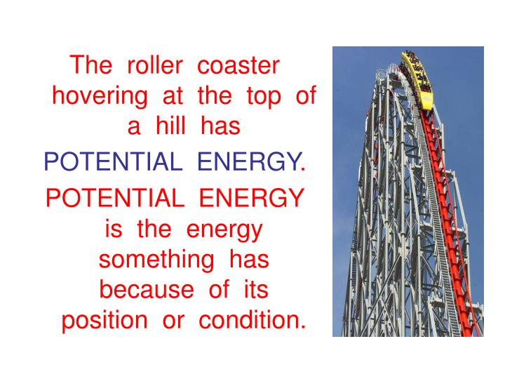 The  roller  coaster  hovering  at  the  top  of  a  hill  has