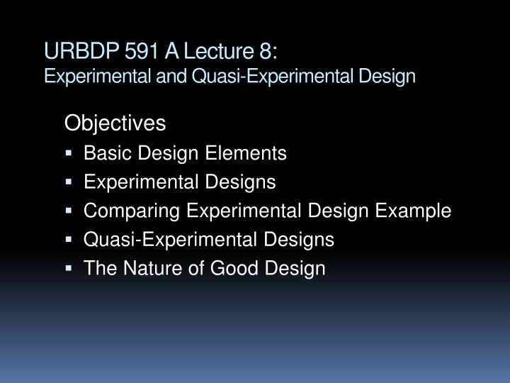 urbdp 591 a lecture 8 experimental and quasi experimental design n.