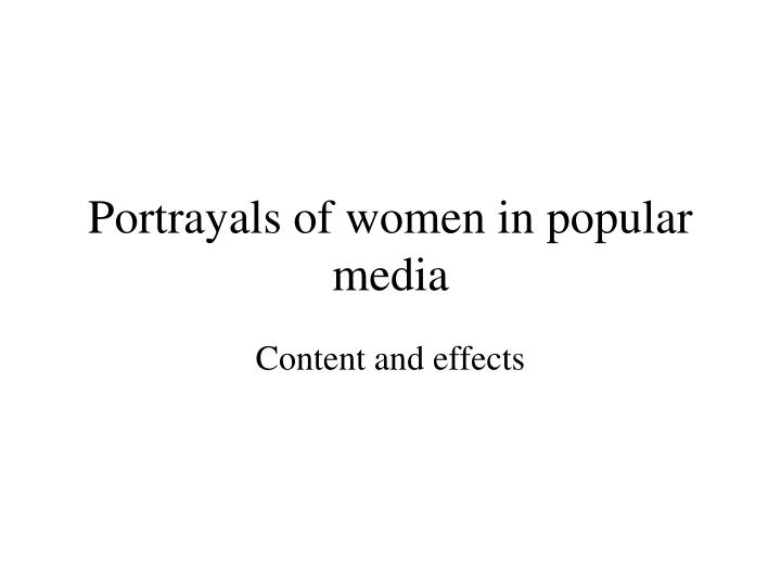 an analysis of the media portrayal of women