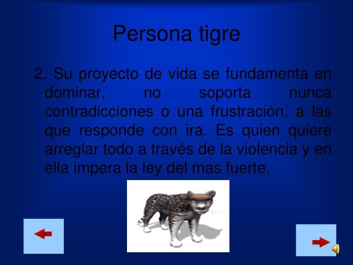 Persona tigre