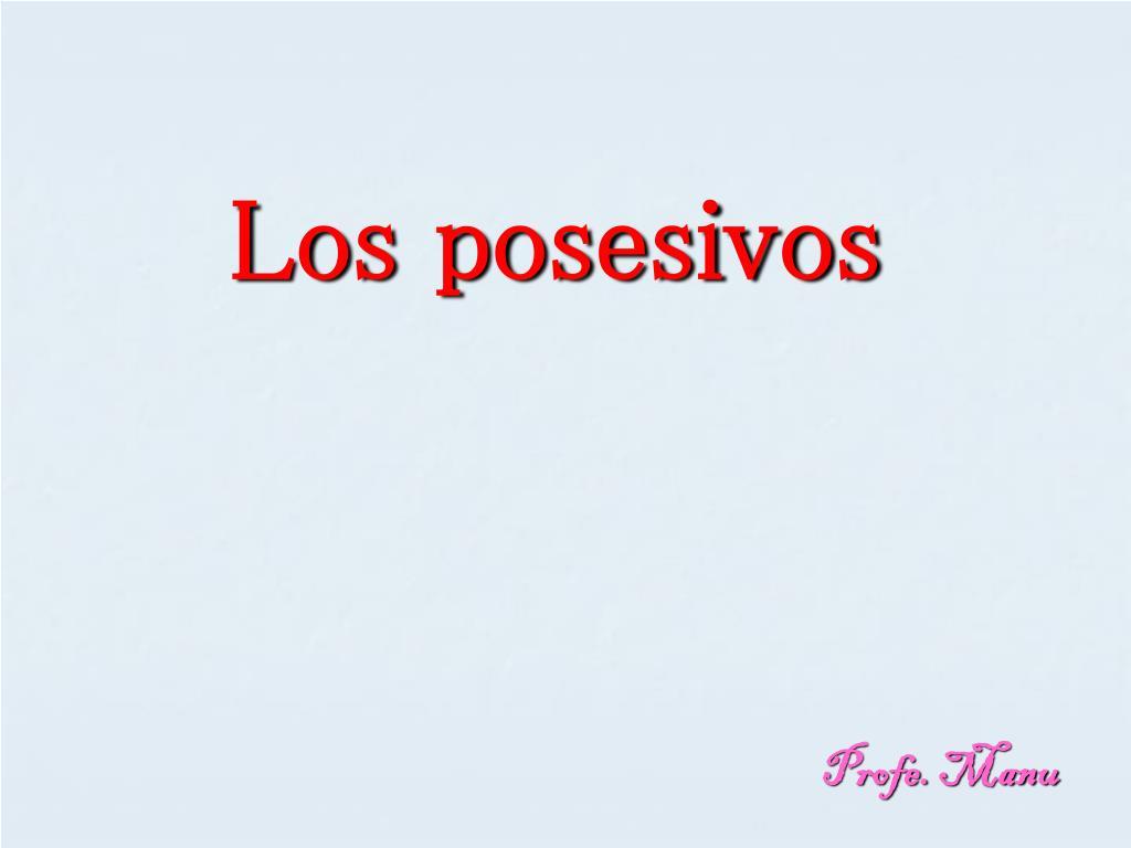 ppt los posesivos powerpoint presentation id 5286812