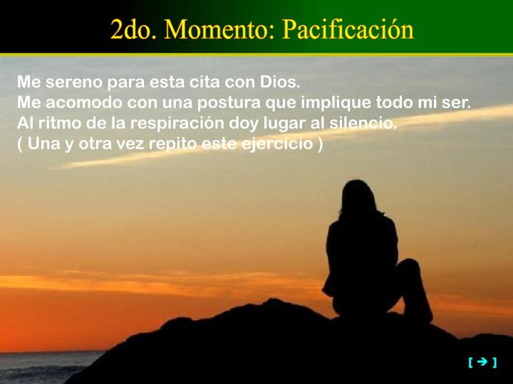 2do. Momento: Pacificación