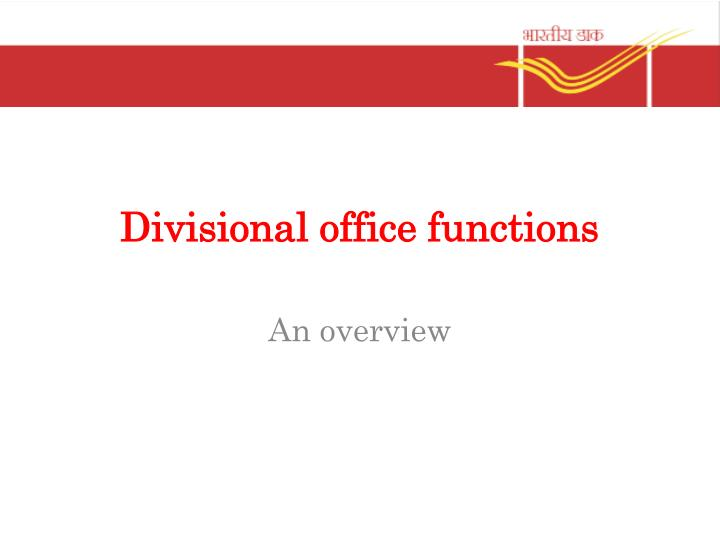 divisional office functions n.