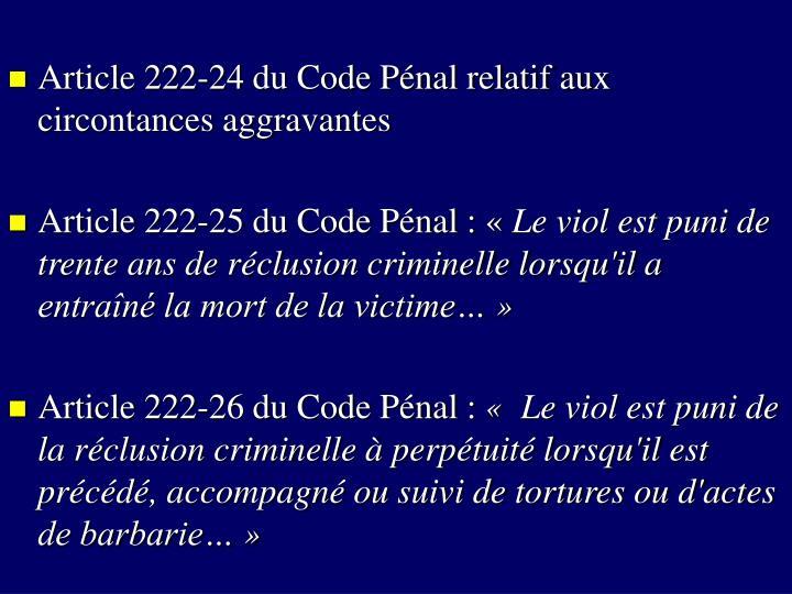 Article 222-24 du Code Pénal relatif aux circontances aggravantes