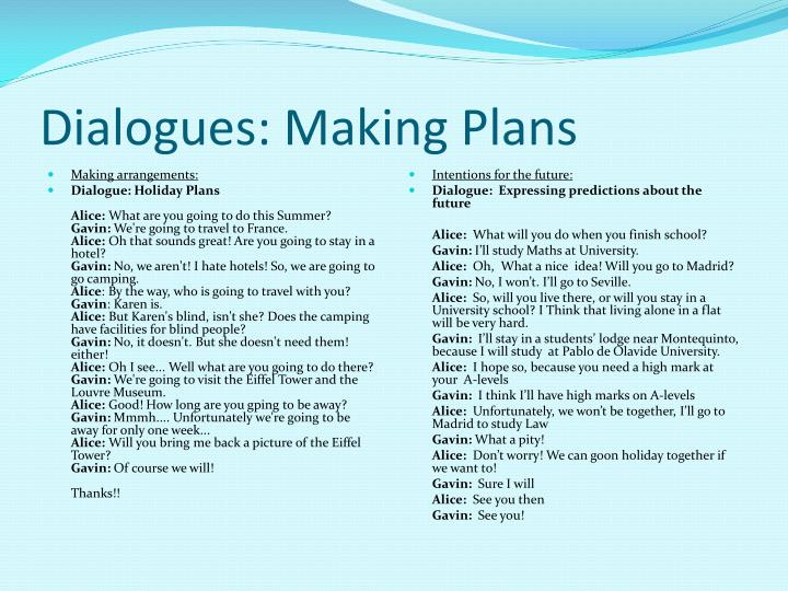 Dialogues making plans