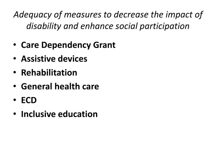 Adequacy of measures to decrease the impact of disability and enhance social participation