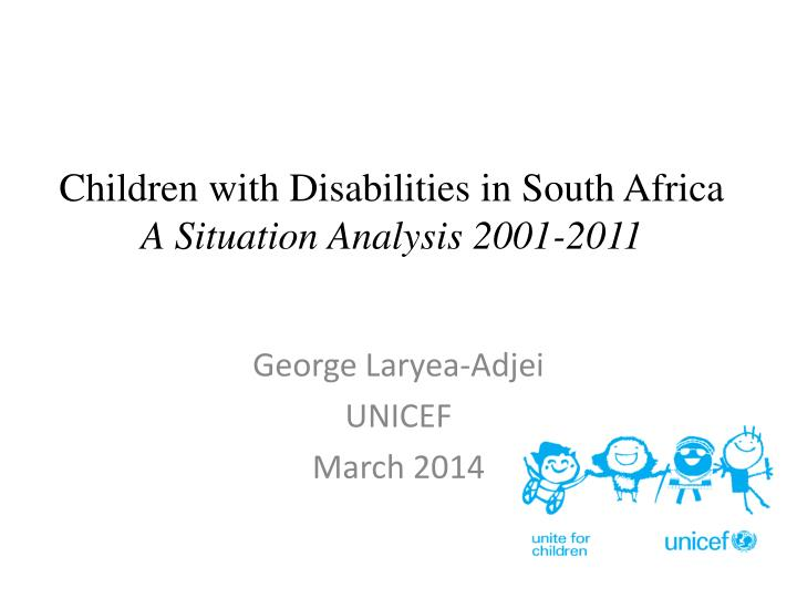 Children with disabilities in south africa a situation analysis 2001 2011