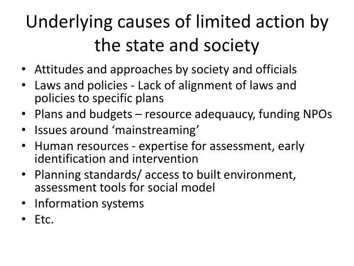 Underlying causes of limited action by the state and society