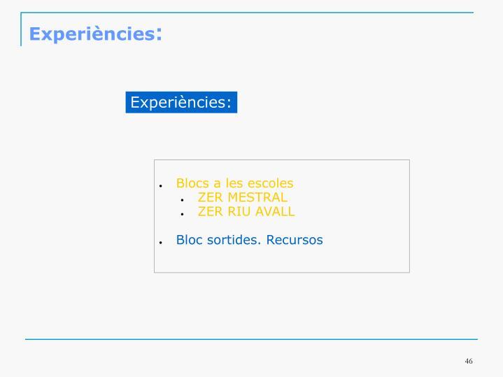 Experiències