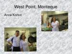 west point monteque