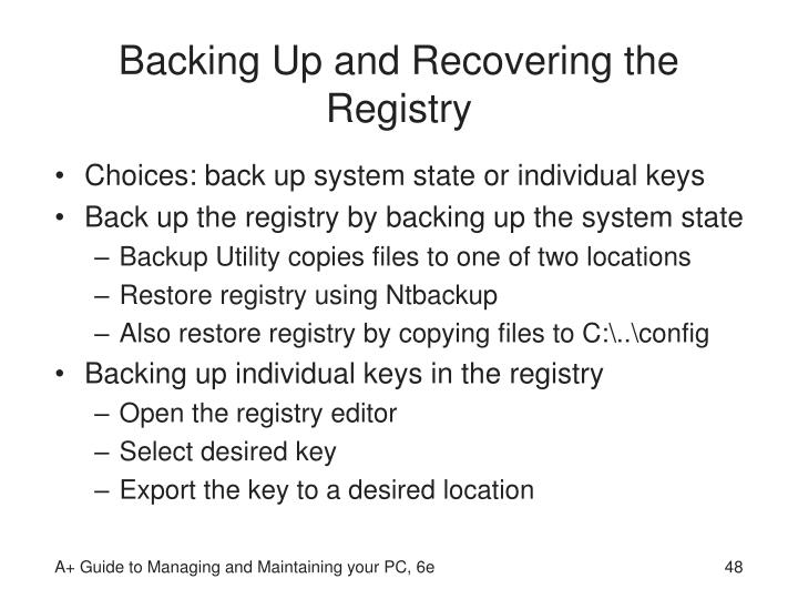 Backing Up and Recovering the Registry