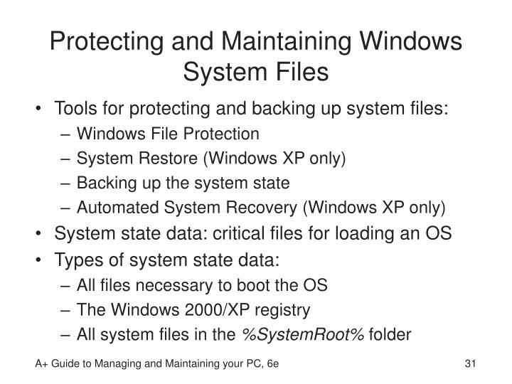 Protecting and Maintaining Windows System Files