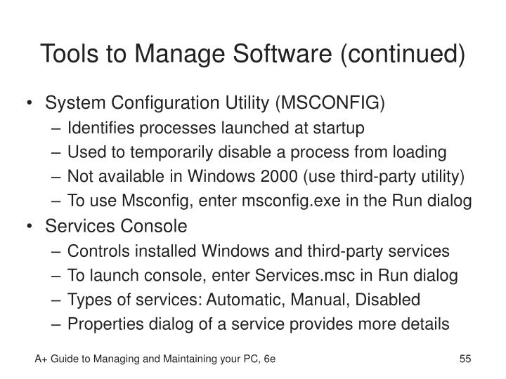 Tools to Manage Software (continued)